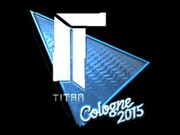 Sticker | Titan (Foil) | Cologne 2015