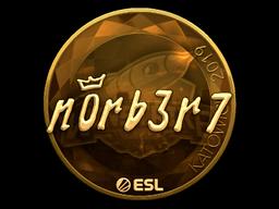 Sticker   n0rb3r7 (Gold)   Katowice 2019