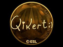 Sticker   qikert (Gold)   Katowice 2019