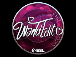 Sticker   WorldEdit (Foil)   Katowice 2019